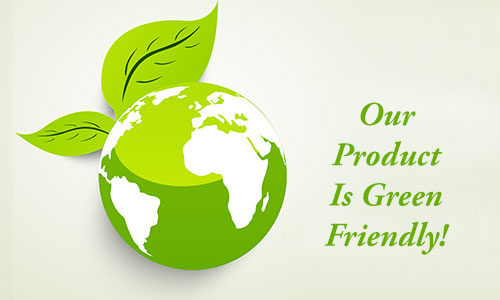 Our Product Is Eco Friendly